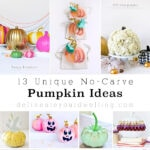 1-13 Unique No Carve Pumpkin Ideas