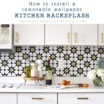 1-Install Kitchen Wallpaper Backsplash