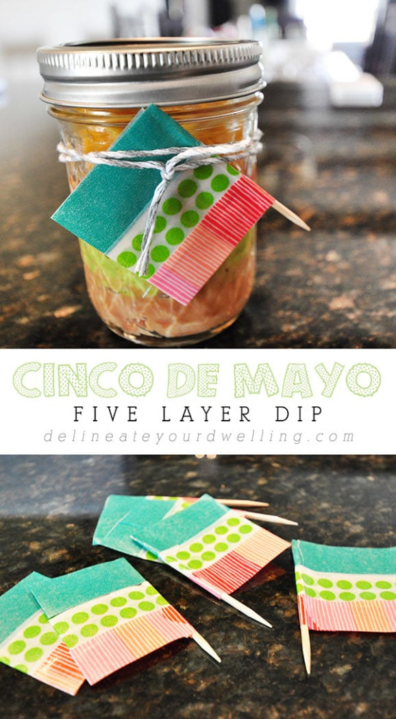 Celebrate Cinco De Mayo by creating adorable mason jar Five Layer Dip appetizers to enjoy at your festive holiday celebration! Delineate Your Dwelling #5layerdip #CincoDeMayo