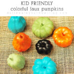 1-Kid Friendly Colored Pumpkins