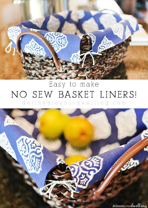 No Sew Wicker basket liners