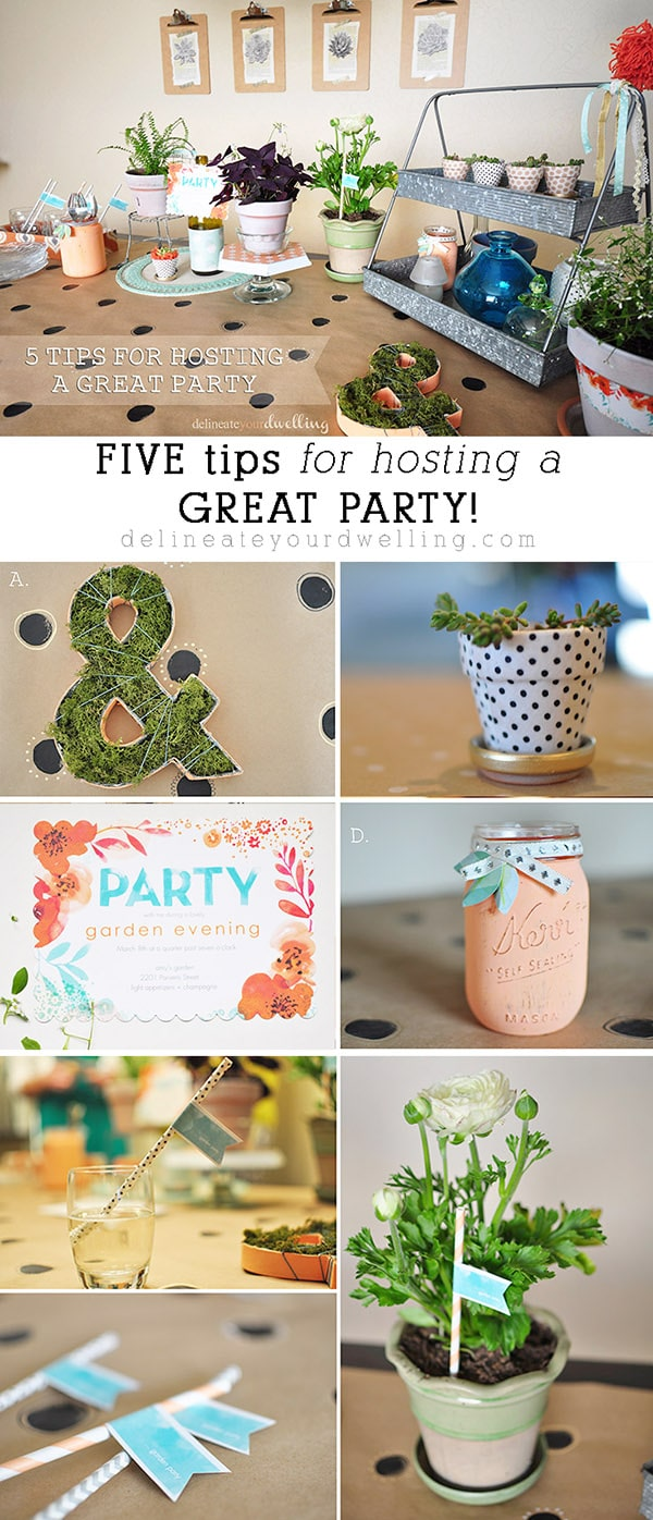 Five Tips for a Party, Delineateyourdwelling.com