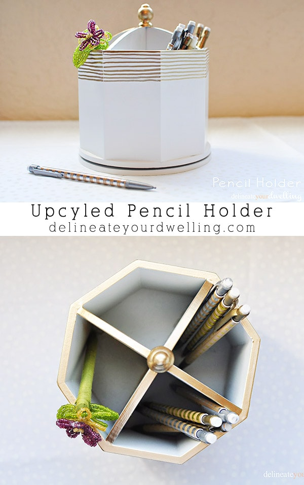 Upcycled Pencil holder, Delineateyourdwelling.com