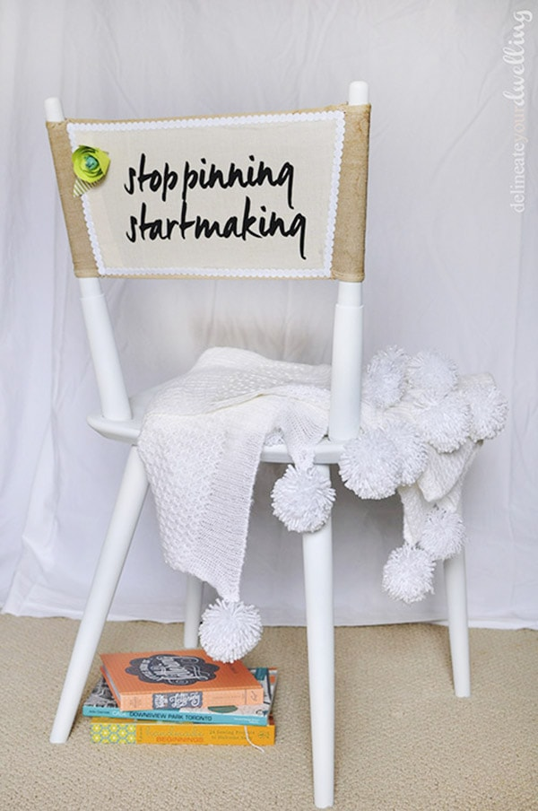 Stop Pinning Start Making Chair, Delineateyourdwelling.com