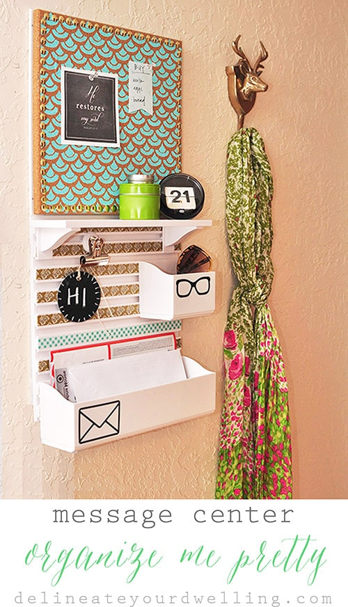 Message Center Organize Me Pretty Hour Tour, Delineate Your Dwelling #OrganizeMePretty