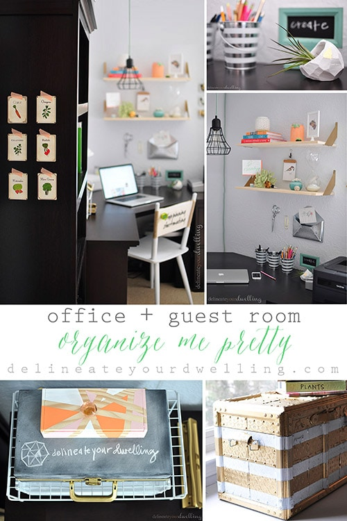 Office + Guest Room Organize Me Pretty Hour Tour, Delineate Your Dwelling #OrganizeMePretty