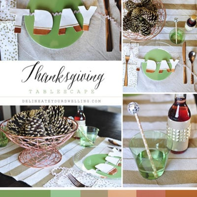 Thanksgiving Table Green Copper Gold, Delineate Your Dwelling