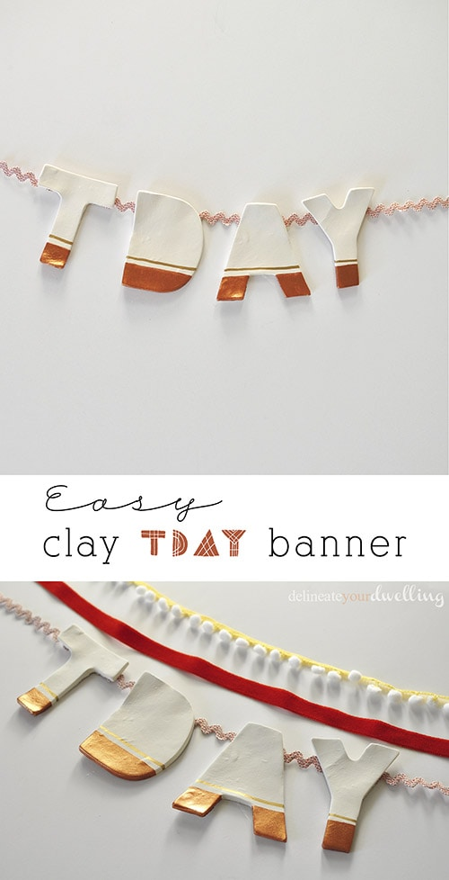 Clay TDAY banners, Delineate Your Dwelling