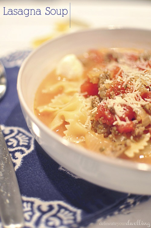 Our favorite meal all winter long, LASAGNA SOUP! Delineateyourdwelling.com