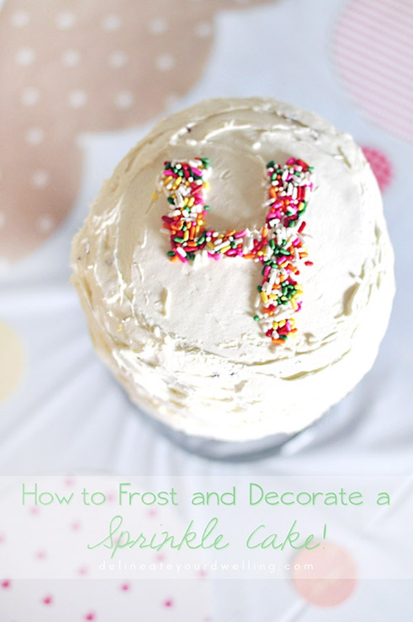 How to frost and decorate a DIY Sprinkle Cake, Delineate Your Dwelling