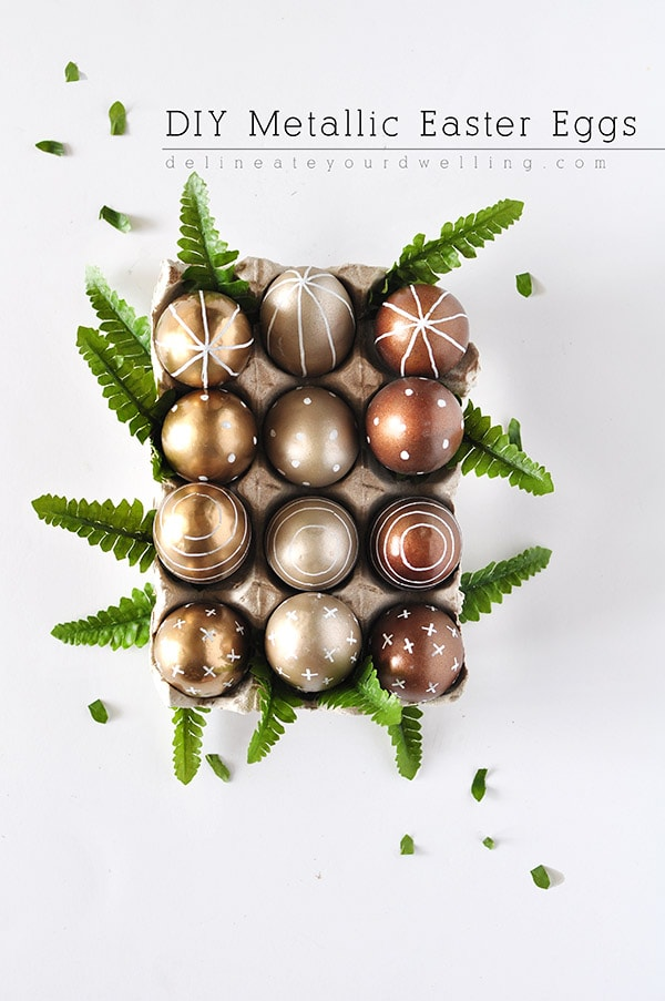 DIY Metallic Easter Eggs, Delineateyourdwelling.com