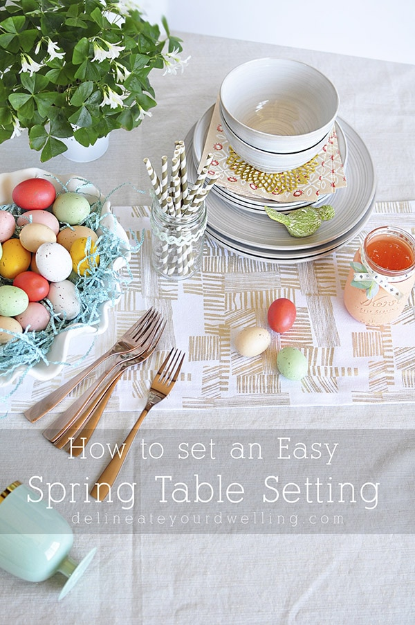 Easy Spring Table Setting, Delineateyourdwelling.com