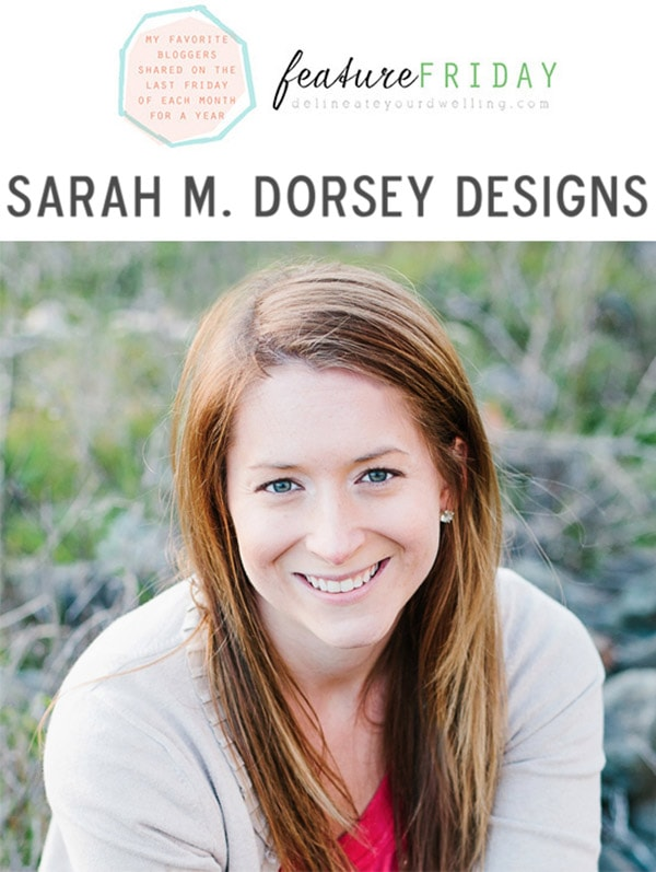 Feature Friday Sarah Dorsey