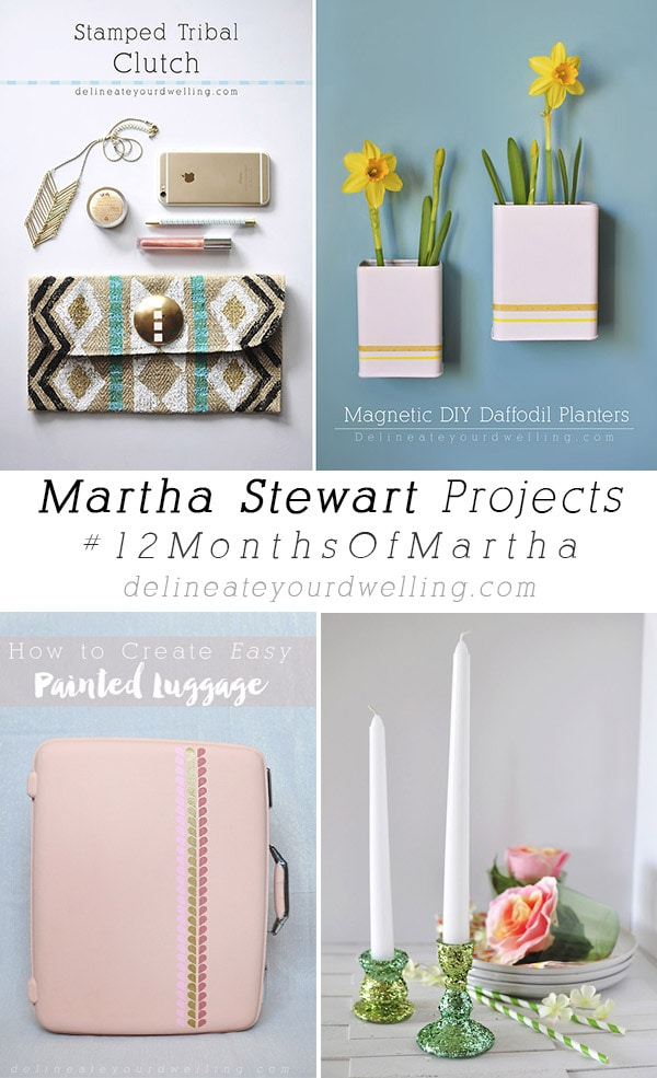Martha Stewart Inspired projects, delineateyourdwelling.com
