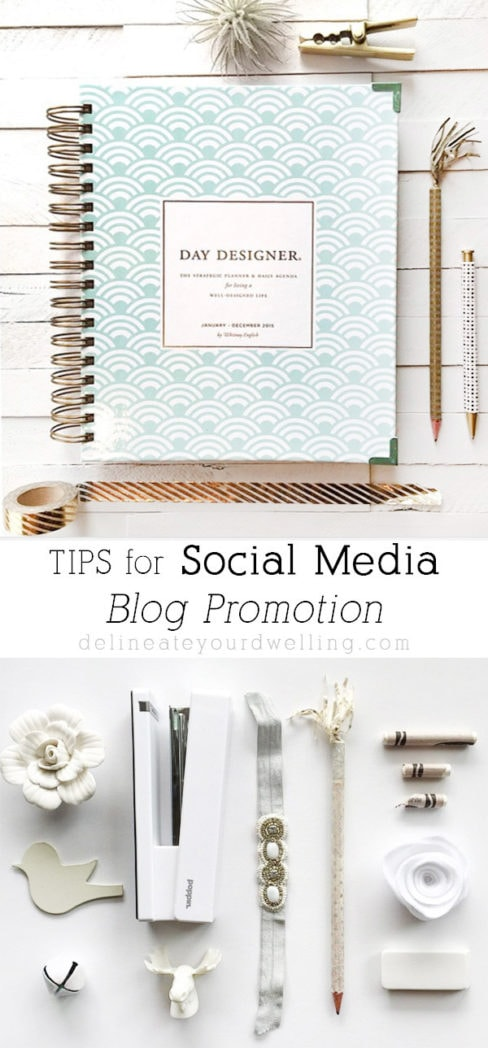 Tips for Social Media Blog Promotion, Delineate Your Dwelling