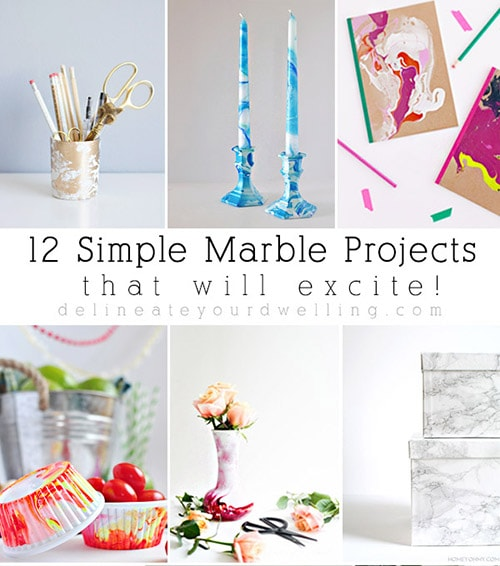 12 Simple Marble Projects
