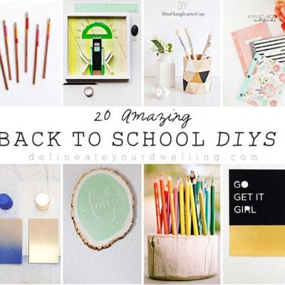 1 - 20 Amazing Back to School DIYs