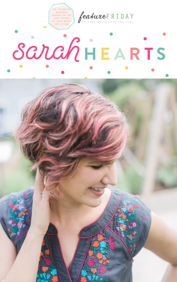 Sarah-Hearts-Feature Friday, Delineateyourdwelling.com