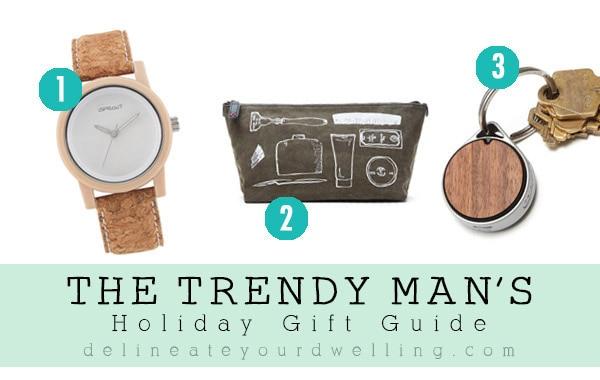 Trendy Man Gift Guide