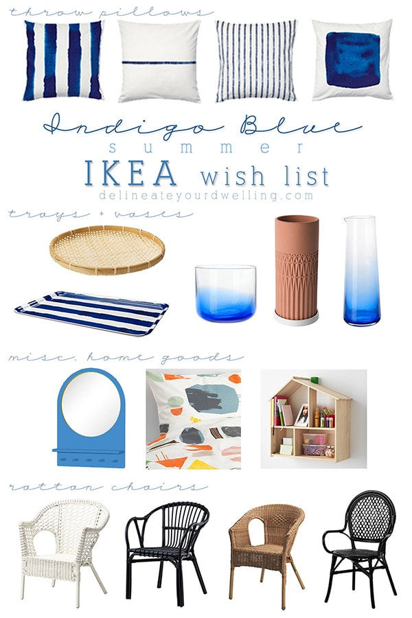 Indigo Blue Ikea Summer Wish List, Delineate Your Dwelling