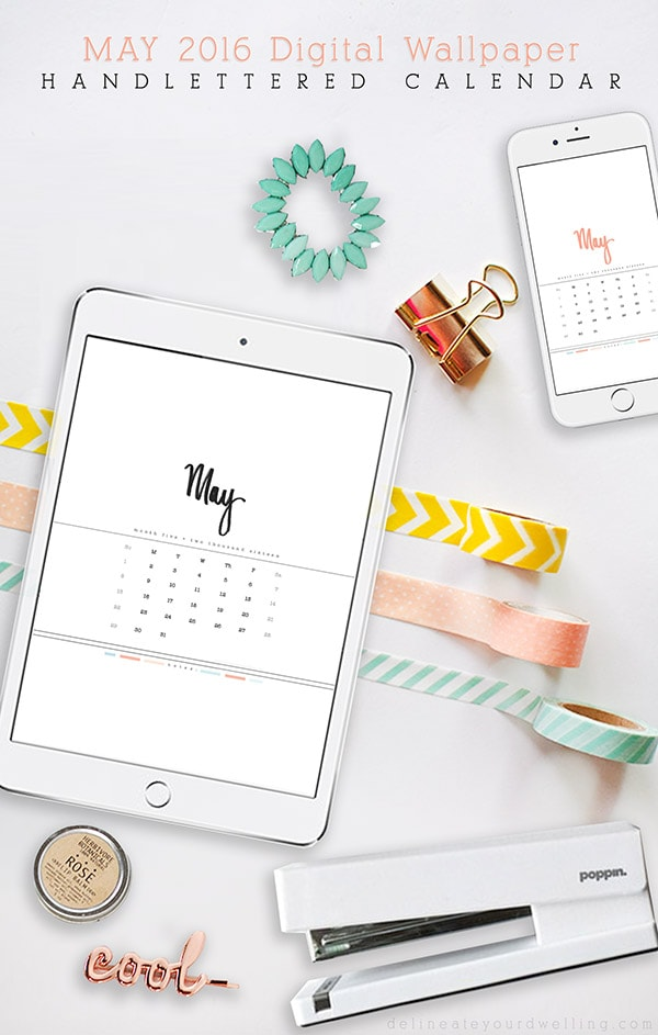 FREE DOWNLOAD May 2016 Digital Calendar, Delineate Your Dwelling