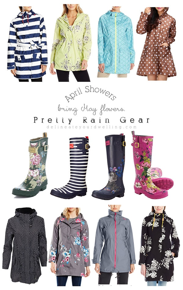 April Showers bring Pretty Rain Gear! Delineate Your Dwelling