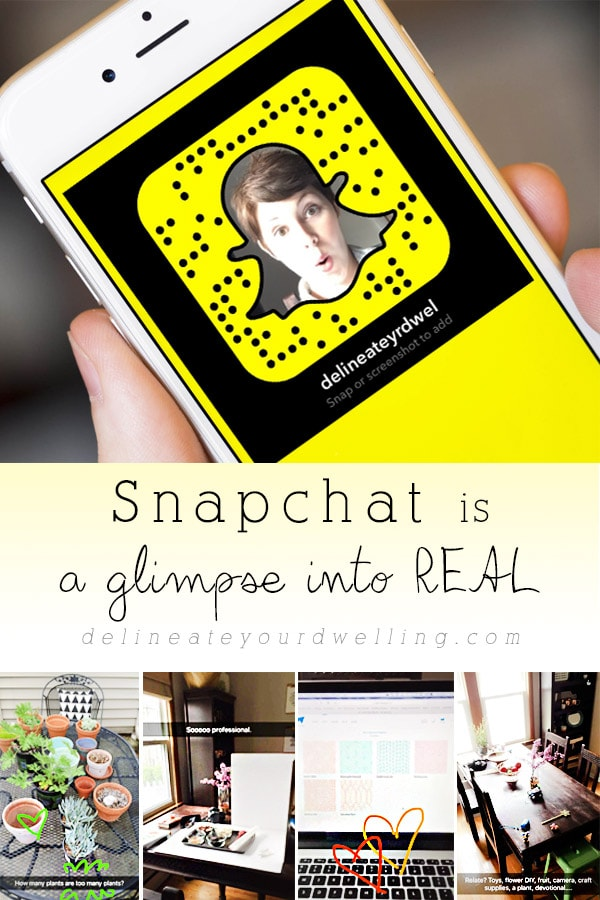 Snapchat is REAL life, Delineate Your Dwelling