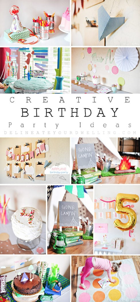 Creative Birthday Parties Roundup, Delineate Your Dwelling