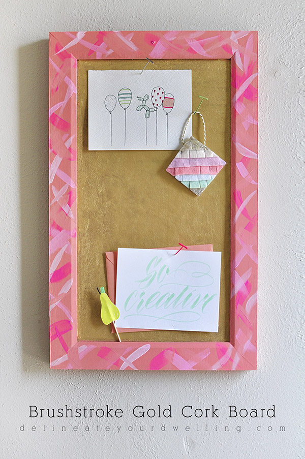 DIY Brushstroke Gold Cork Board, Delineate Your Dwelling
