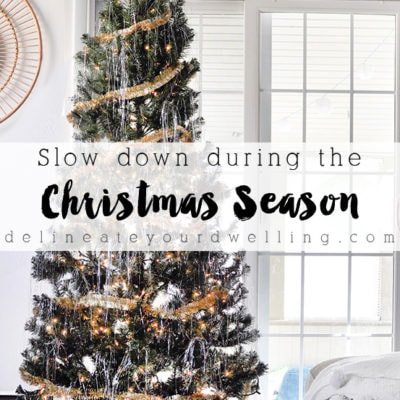 1 Slow Down this Christmas Season