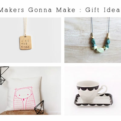 makers-gonna-make-gift-ideas