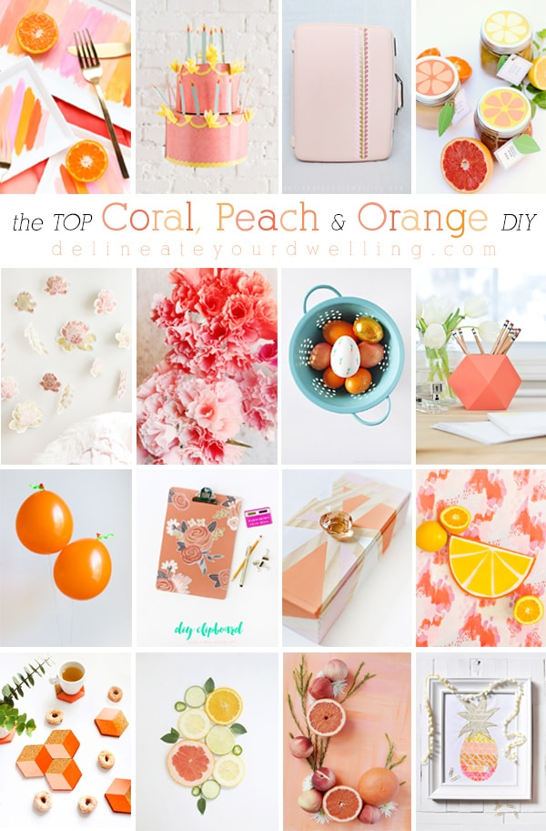 The very TOP Coral, Peach and Orange DIY craft projects! Delineate Your Dwelling