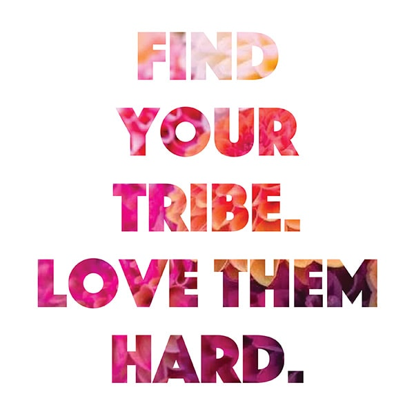 Learn how finding your people can not only lift your spirits but encourage you to push for more! Download this Find Your Tribe. Love them Hard free pdf printable! Delineate Your Dwelling #findyourtribe #lovethemhard