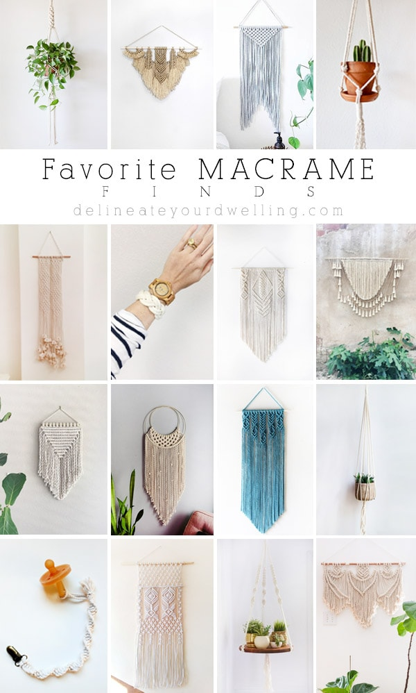 My very Favorite Macrame Finds from Etsy! Including wall hangings, plant hangers, wall weaving, yarn wall decor and so much more! Delineate Your Dwelling #wallweaving #macrame
