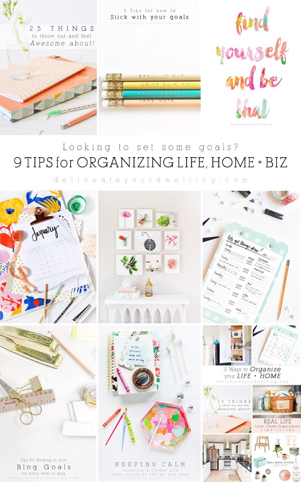 Start making your New Year's Goals and Organization for Life, Home + Business, Delineate Your Dwelling #organizinglife #organizinghome