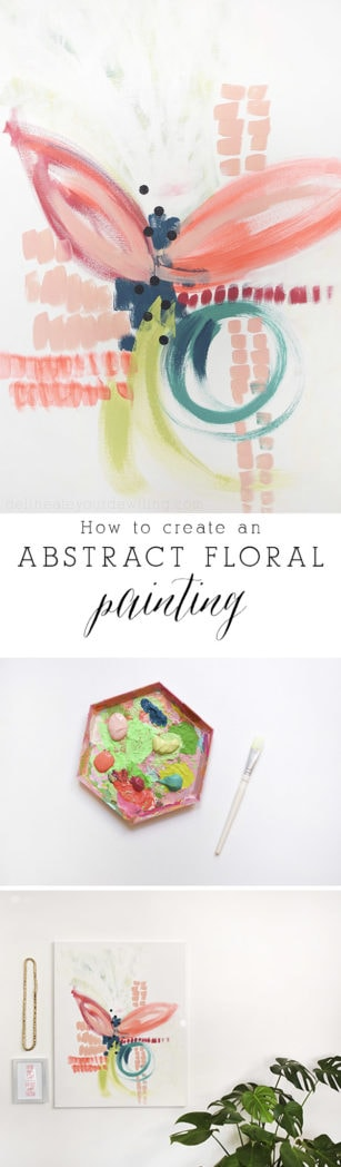 How to create an Abstract Flower art Painting! Step by step instructions on abstract art. Delineateyourdwelling.com