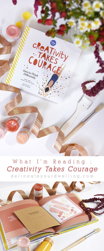 Creativity Takes Courage book