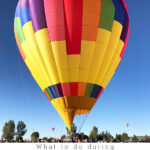 What activities to do during Albuquerque Balloon Fiesta! Delineate Your Dwelling #balloonevents