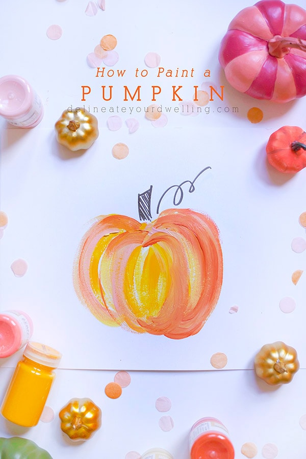 Tips to draw and paint a colorful Pumpkin