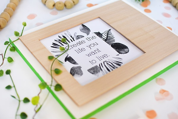 Wood Cutout Frame, Create the Life you want to Live