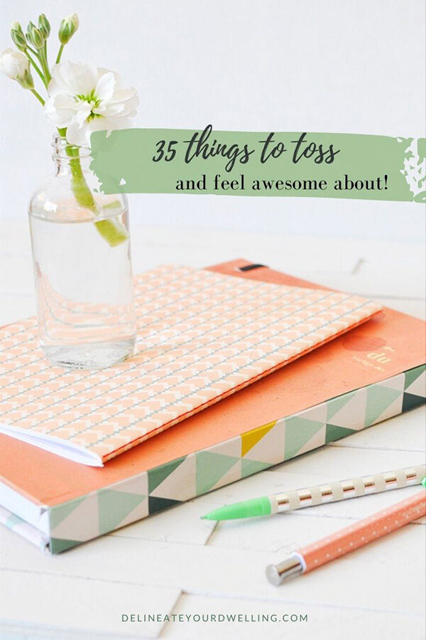 35 Things to Toss