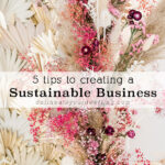 5 tips for Sustainable Business