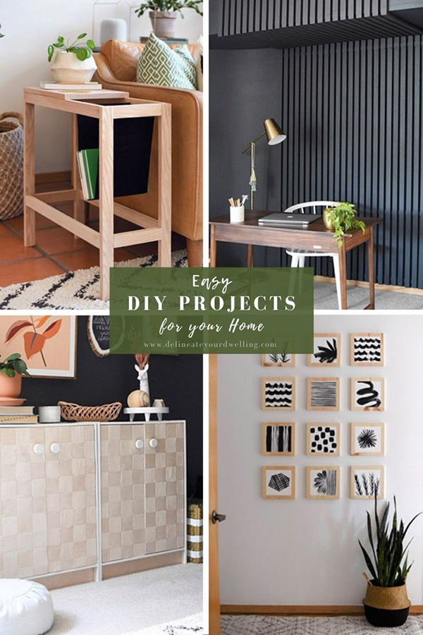 Easy DIYs for your home