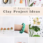 Amazing Clay Projects