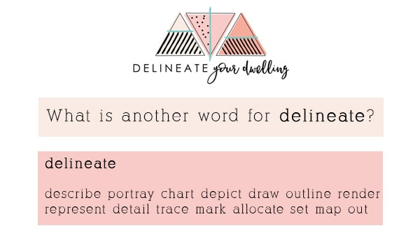 What is another word for Delineate?