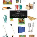 Best Vegetable Garden Tools