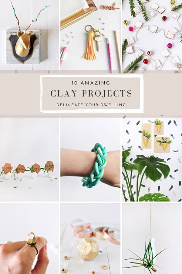 10 Amazing Clay Project Ideas Delineate Your Dwelling