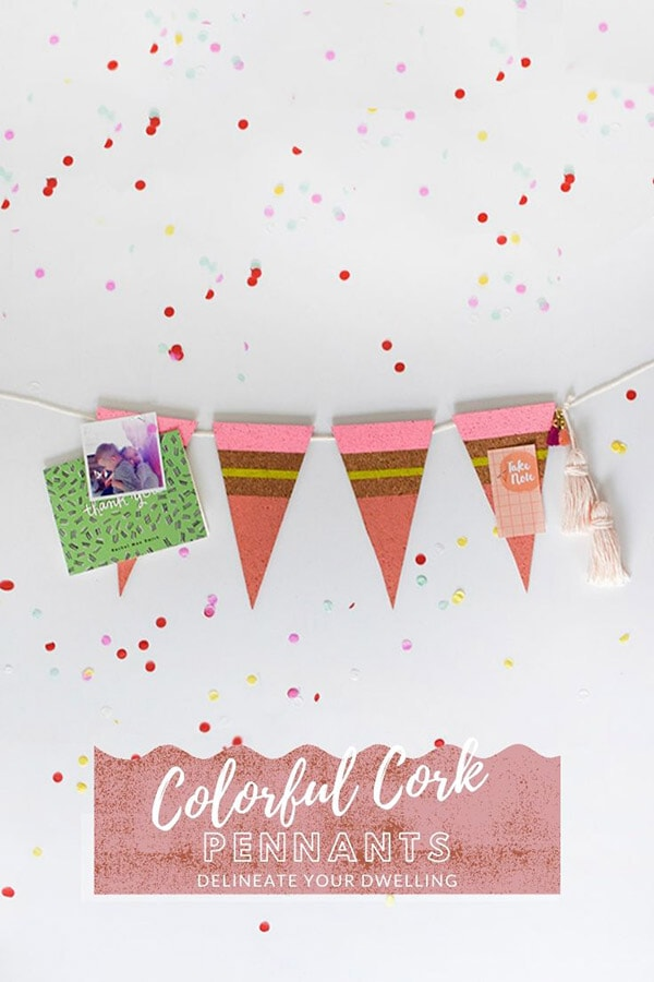 DIY Colorful Cork Pennant Banner