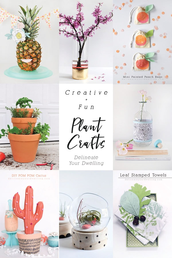 Loads of creative + fun Plant Craft ideas! From Pilea care tips, pineapple head decor, peach painted bags, how-to herb gardens and more cactus crafts than you could imagine! Delineate Your Dwelling #plantcrafts #plantcraftsforadults