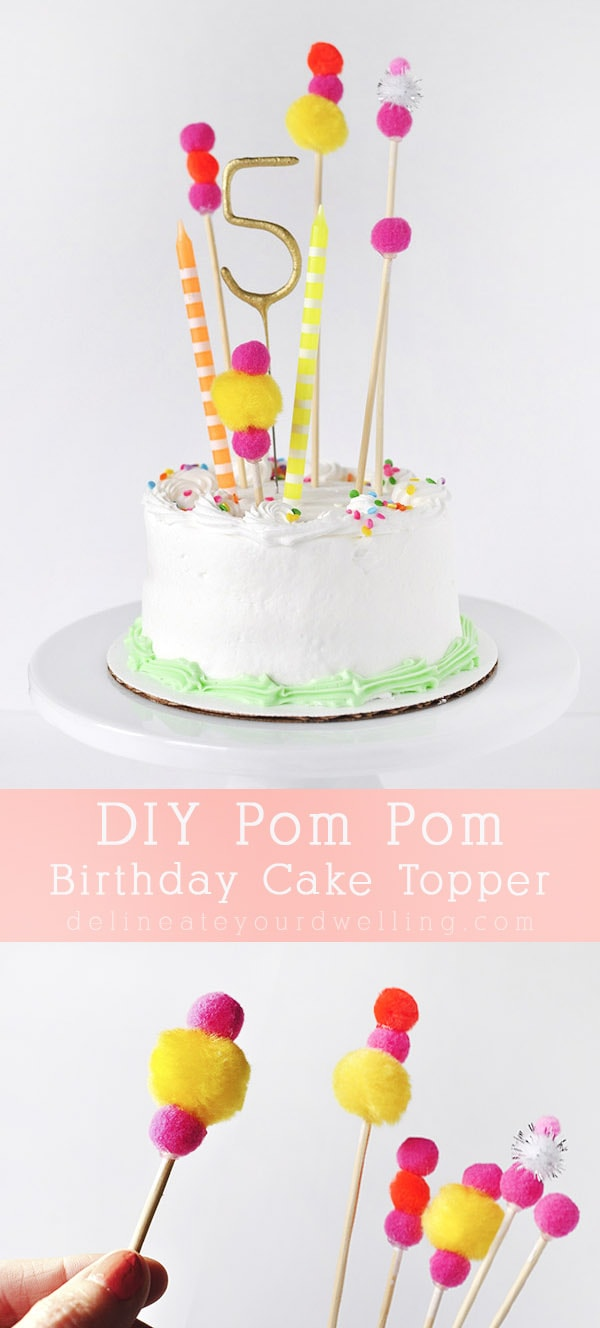 DIY Pom Pom Birthday cake topper